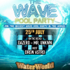 The Wave Pool Party July 25th Website